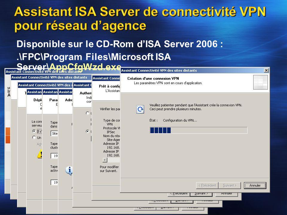 Assistant ISA Server de connectivité VPN pour réseau d'agence