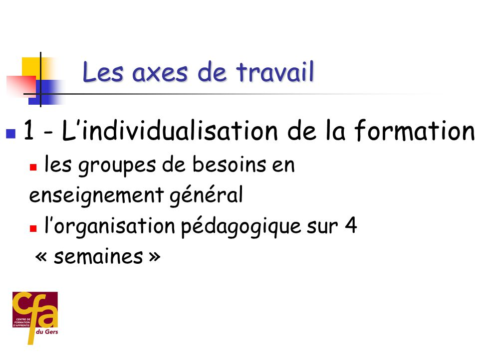 1 - L'individualisation de la formation
