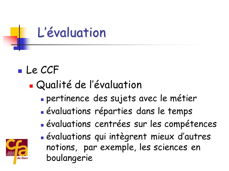 L'évaluation Le CCF Qualité de l'évaluation