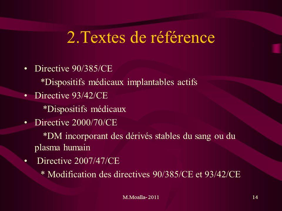 2.Textes de référence Directive 90/385/CE