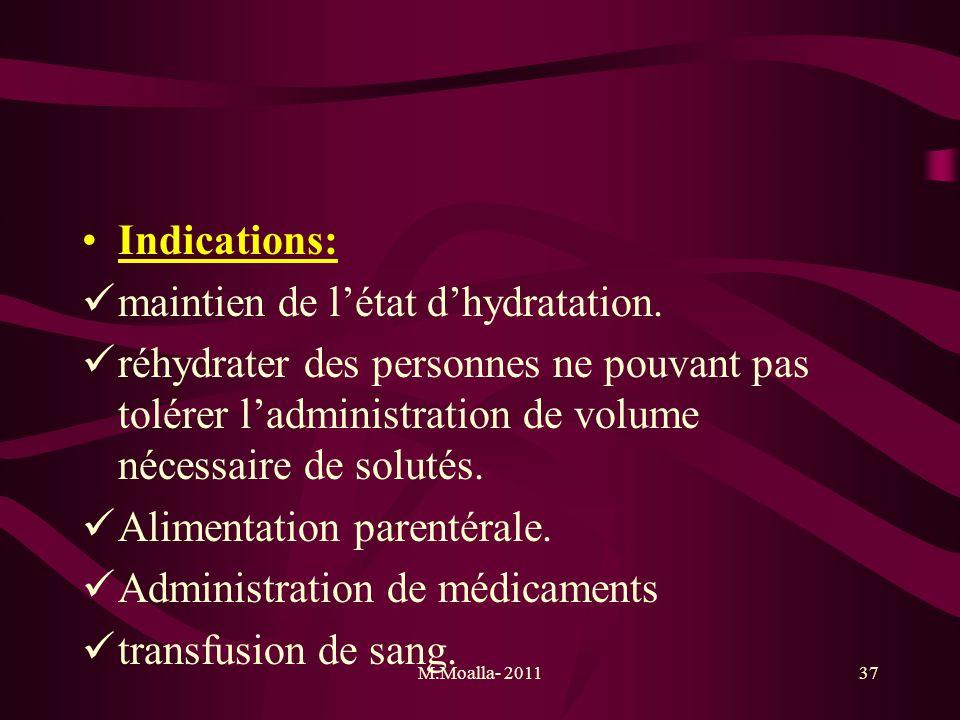 maintien de l'état d'hydratation.