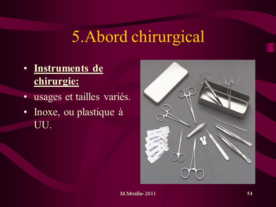 5.Abord chirurgical Instruments de chirurgie:
