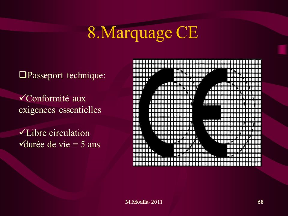 8.Marquage CE Passeport technique: Conformité aux