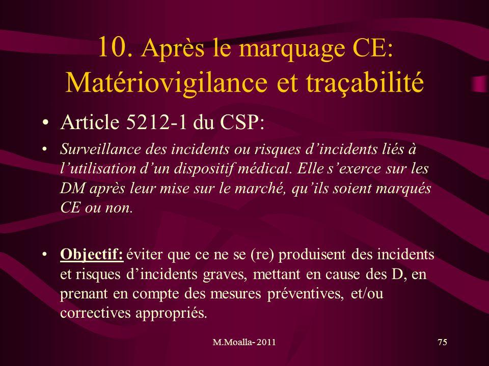 10. Après le marquage CE: Matériovigilance et traçabilité