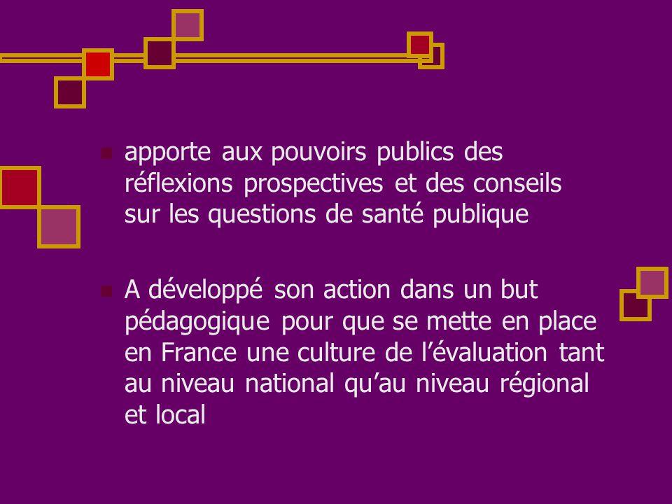 apporte aux pouvoirs publics des réflexions prospectives et des conseils sur les questions de santé publique