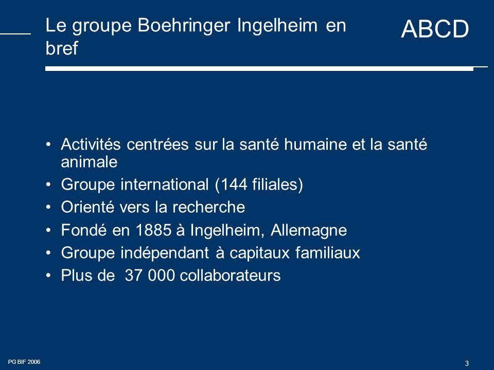 Le groupe Boehringer Ingelheim en bref