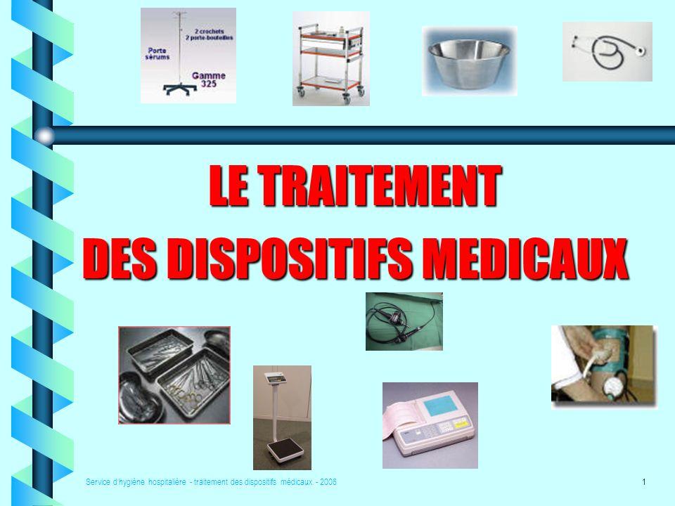 DES DISPOSITIFS MEDICAUX