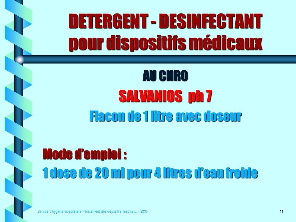 DETERGENT - DESINFECTANT pour dispositifs médicaux