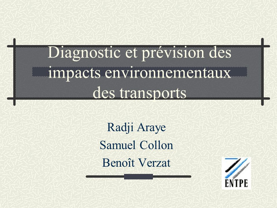 Diagnostic et prévision des impacts environnementaux des transports