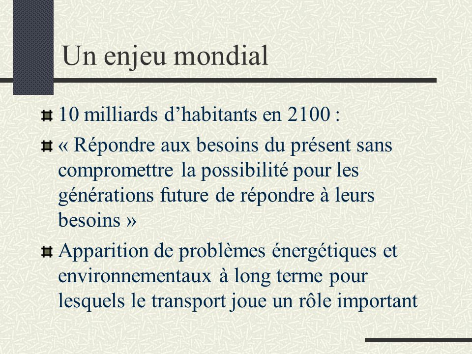 Un enjeu mondial 10 milliards d'habitants en 2100 :