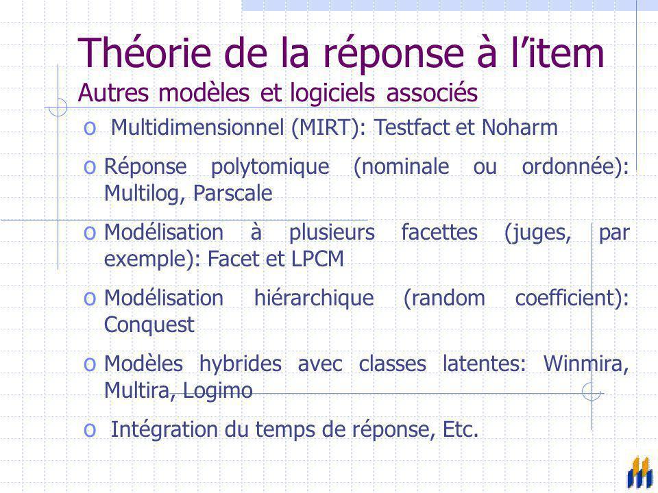 Théorie de la réponse à l'item Autres modèles et logiciels associés