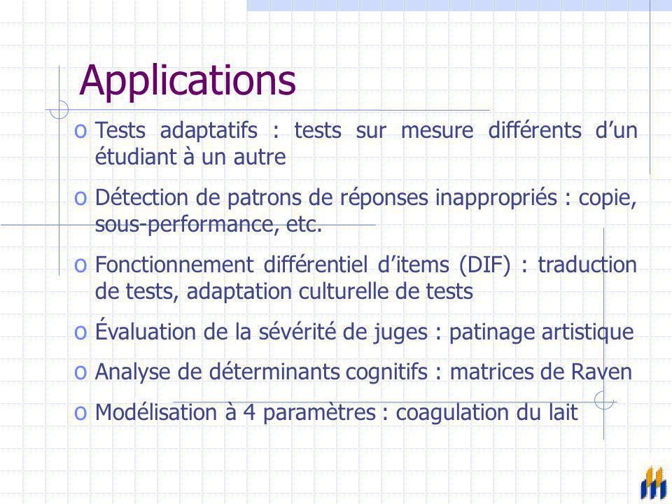 Applications Tests adaptatifs : tests sur mesure différents d'un étudiant à un autre.