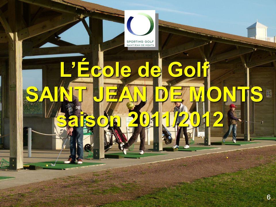 L'École de Golf SAINT JEAN DE MONTS saison 2010/2011l