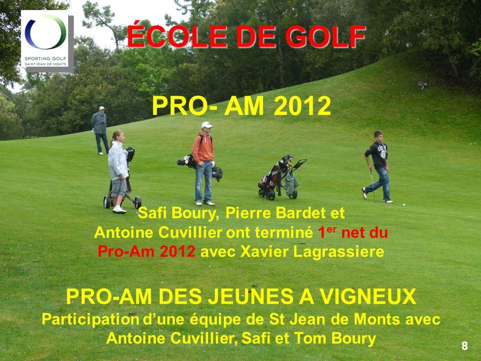 ÉCOLE DE GOLF PRO- AM 2012 PRO-AM DES JEUNES A VIGNEUX