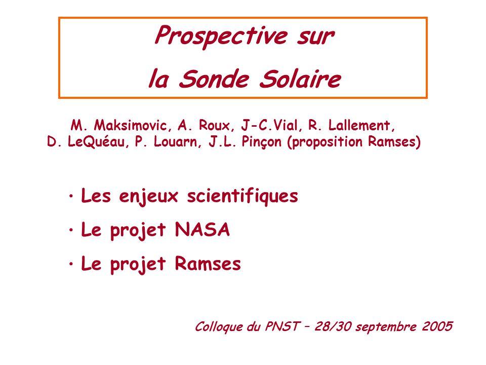 Prospective sur la Sonde Solaire