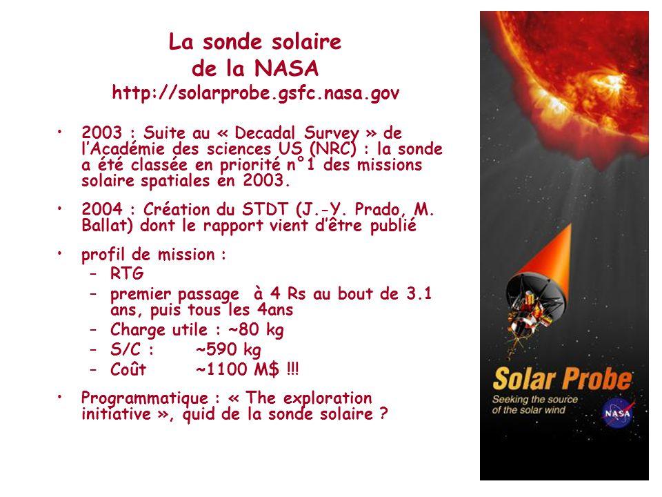 La sonde solaire de la NASA http://solarprobe.gsfc.nasa.gov