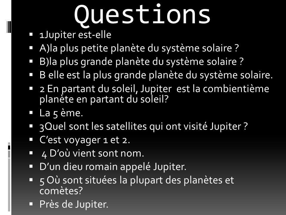 Questions 1Jupiter est-elle
