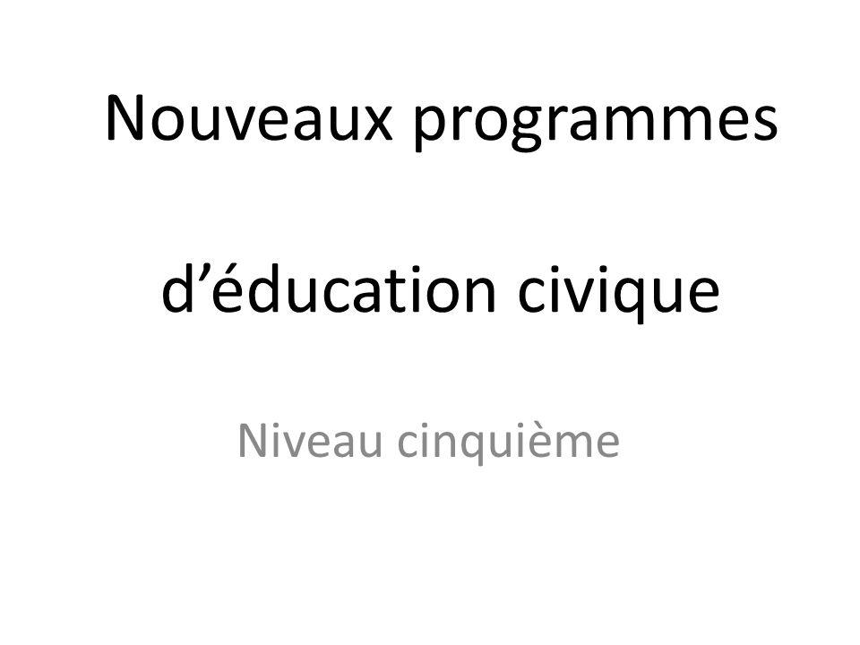 Nouveaux programmes d'éducation civique