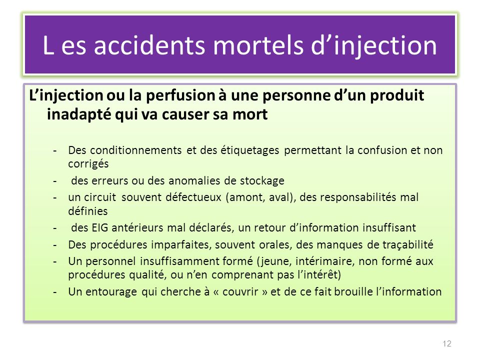 L es accidents mortels d'injection
