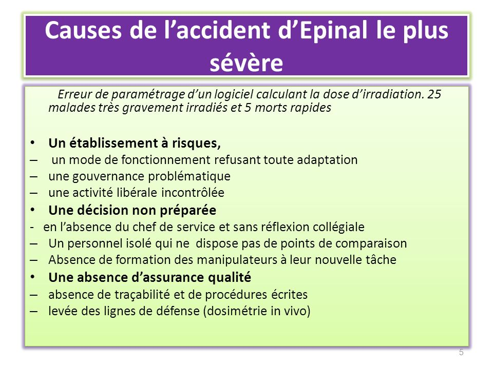 Causes de l'accident d'Epinal le plus sévère