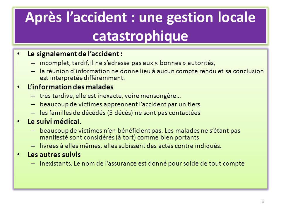 Après l'accident : une gestion locale catastrophique
