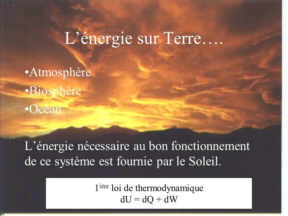 1ière loi de thermodynamique