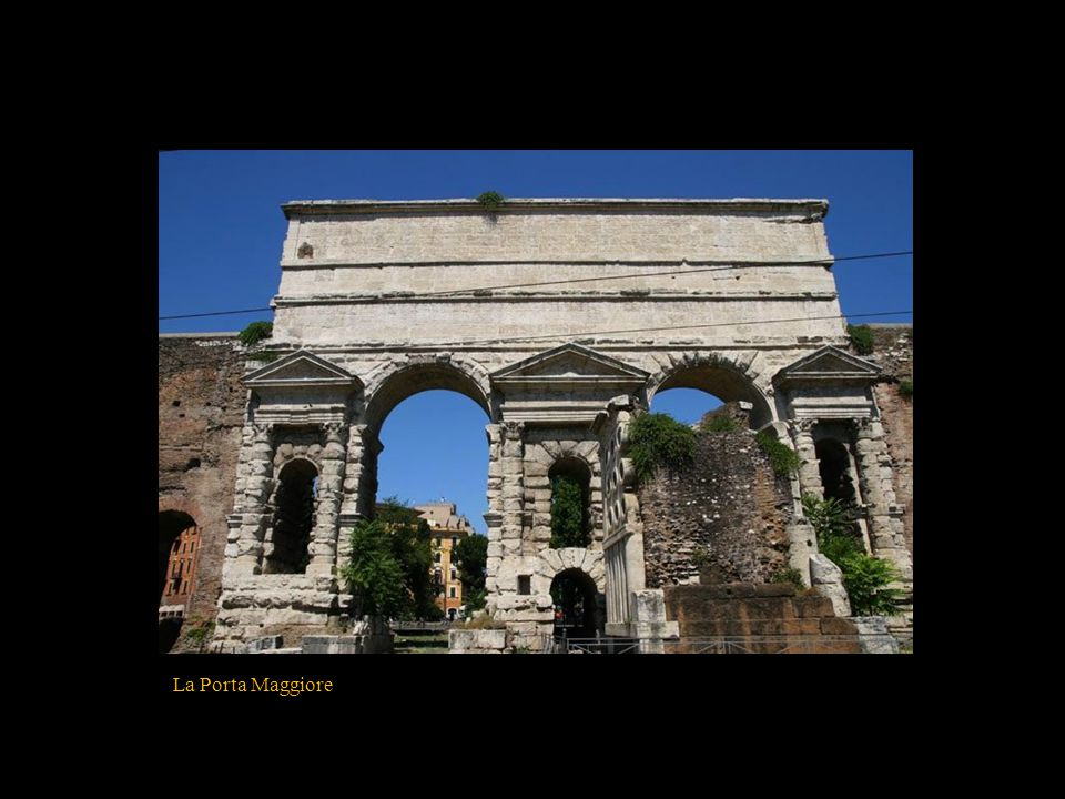 La Porta Maggiore
