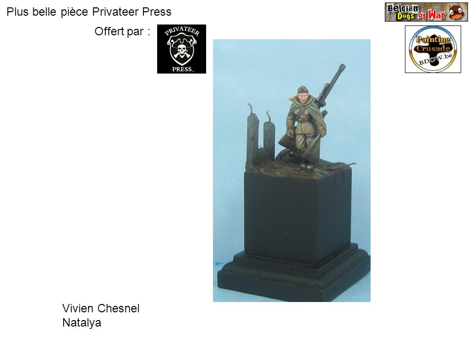 Plus belle pièce Privateer Press