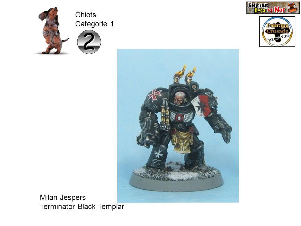 Chiots Catégorie 1 2 Milan Jespers Terminator Black Templar