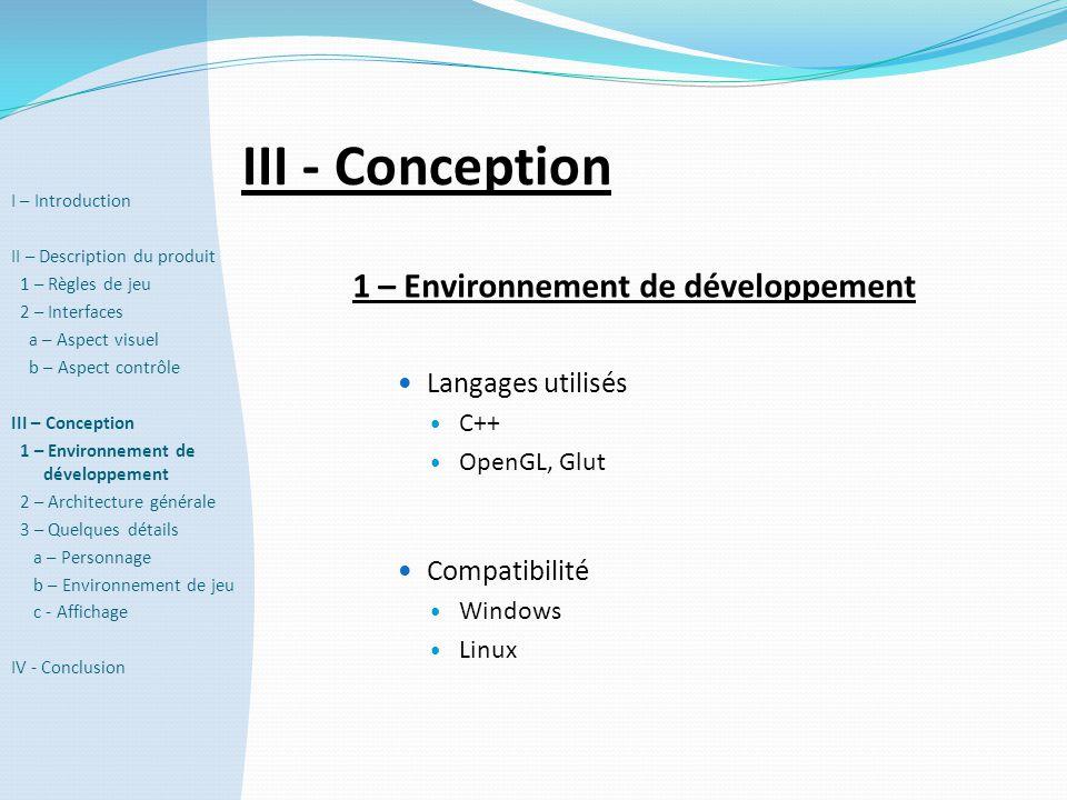 III - Conception 1 – Environnement de développement Langages utilisés