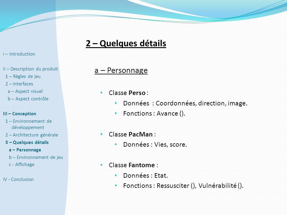 2 – Quelques détails a – Personnage Classe Perso :