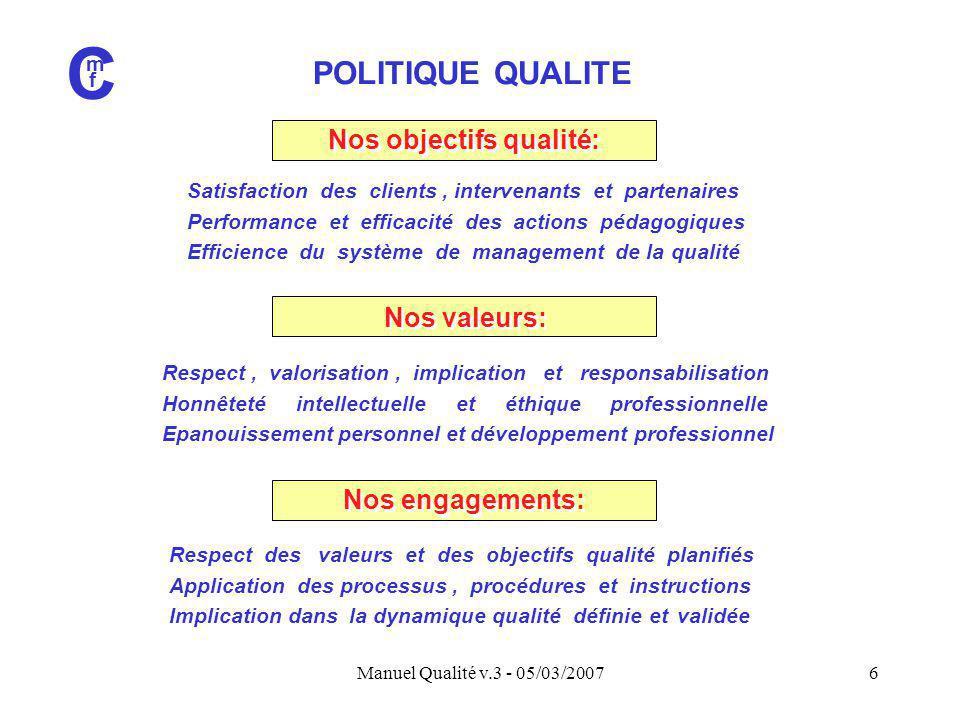 Nos objectifs qualité:
