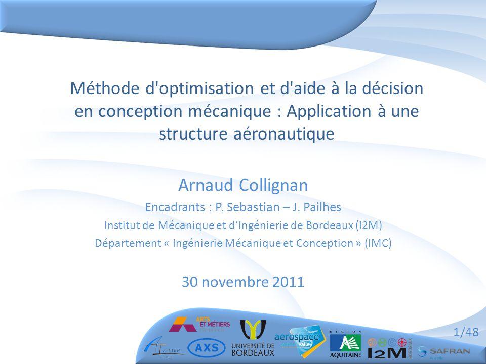 Méthode d optimisation et d aide à la décision en conception mécanique : Application à une structure aéronautique