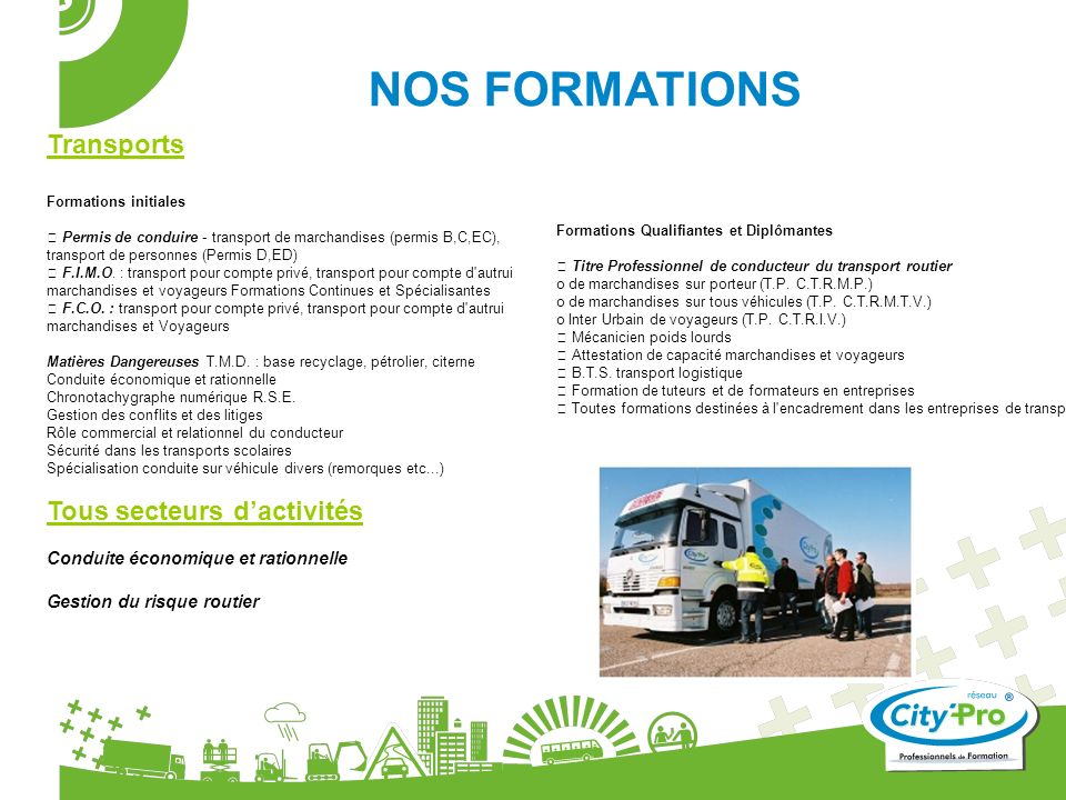 NOS FORMATIONS Transports Tous secteurs d'activités