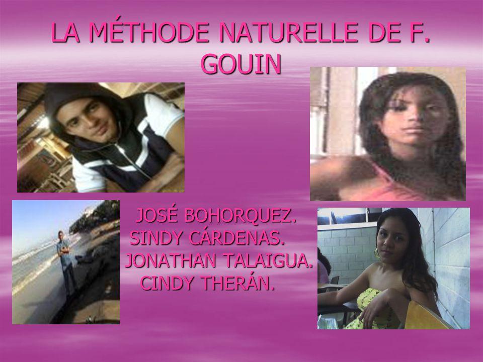 LA MÉTHODE NATURELLE DE F. GOUIN