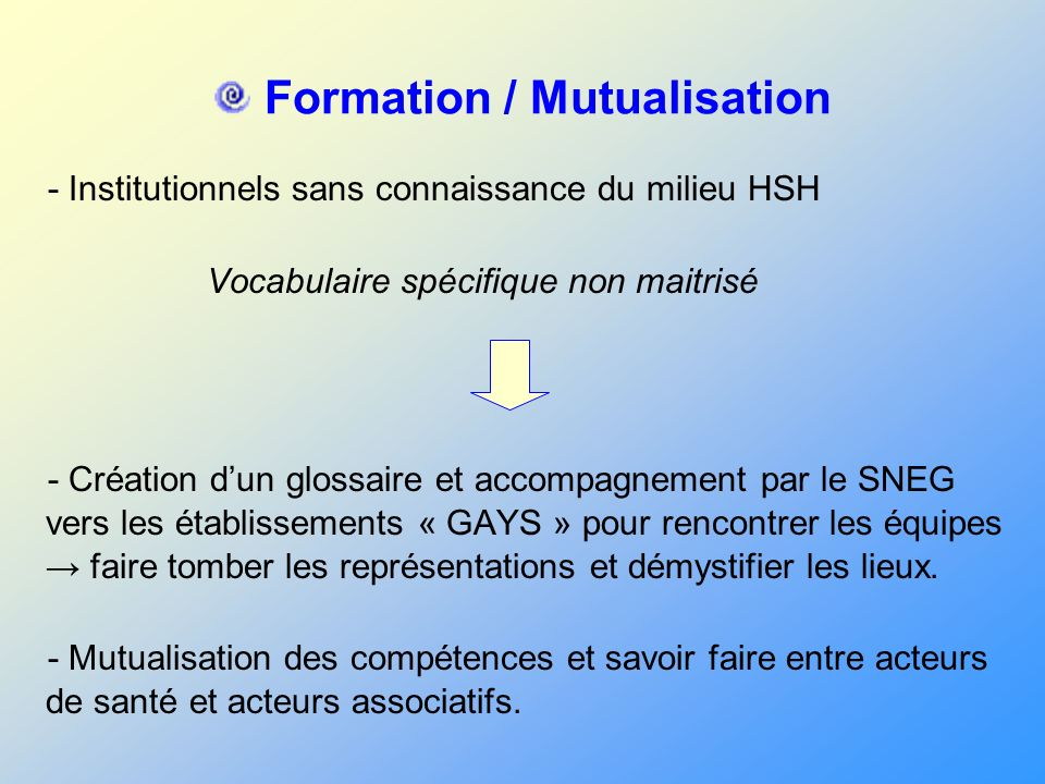 Formation / Mutualisation