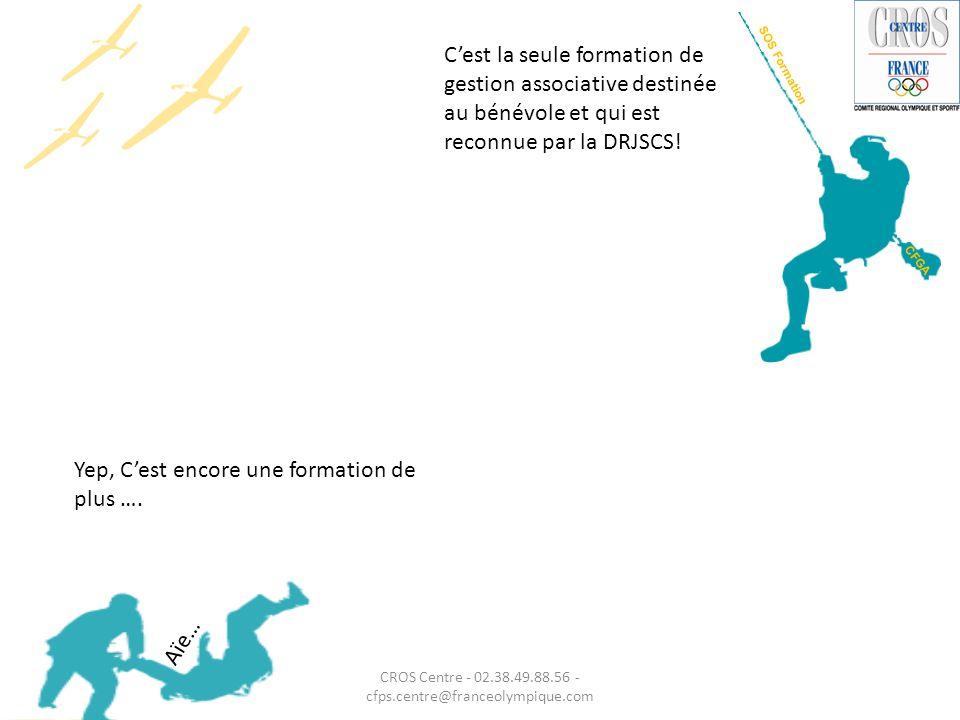 CROS Centre - 02.38.49.88.56 - cfps.centre@franceolympique.com