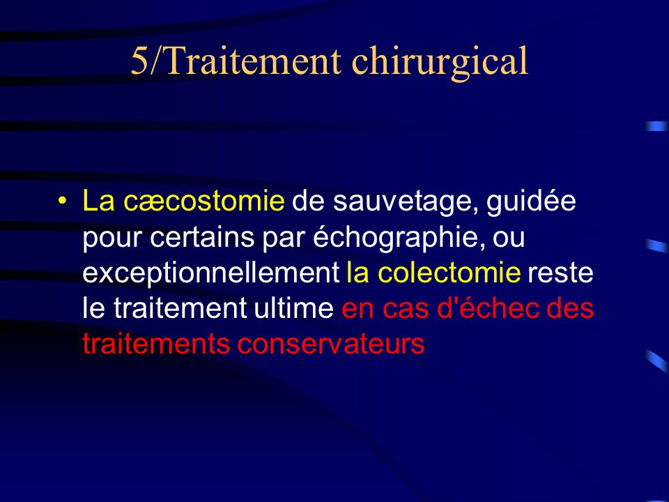 5/Traitement chirurgical
