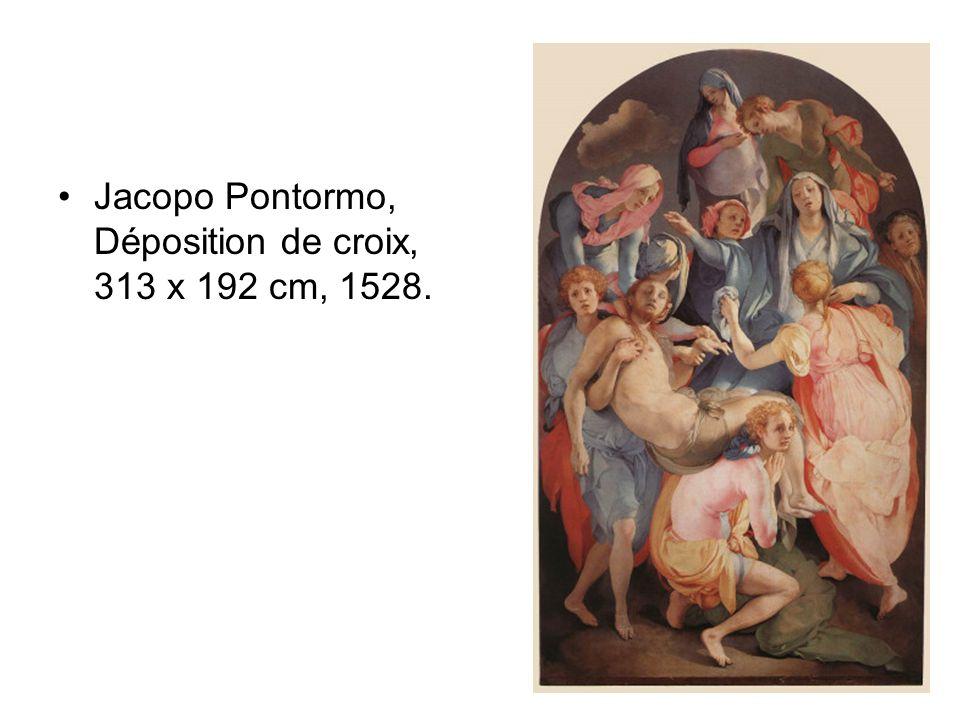 Jacopo Pontormo, Déposition de croix, 313 x 192 cm, 1528.