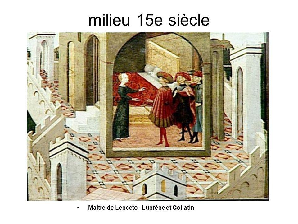 milieu 15e siècle Maître de Lecceto - Lucrèce et Collatin