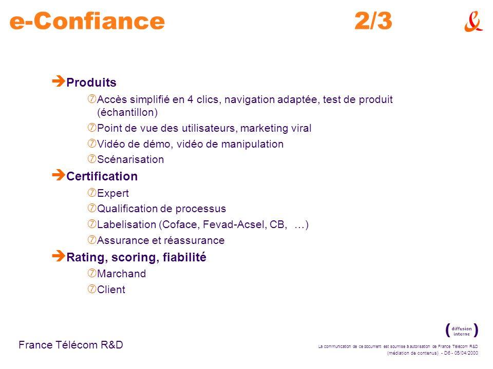 e-Confiance 2/3 Produits Certification Rating, scoring, fiabilité