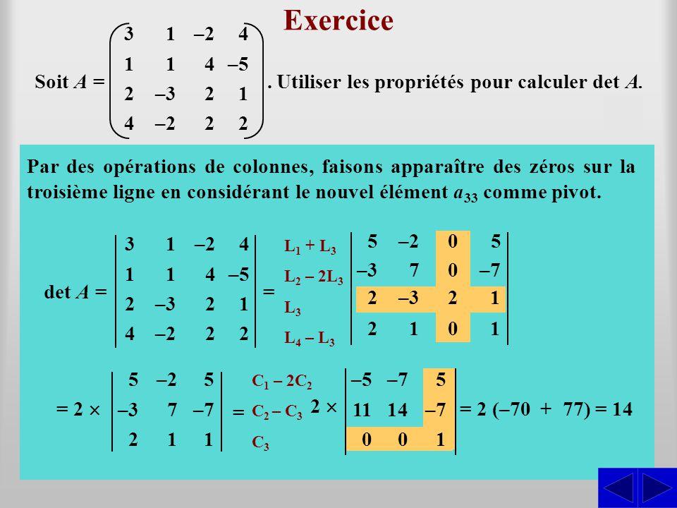 Exercice S S S 3 1 2 4 –3 –2 . –5 Soit A =
