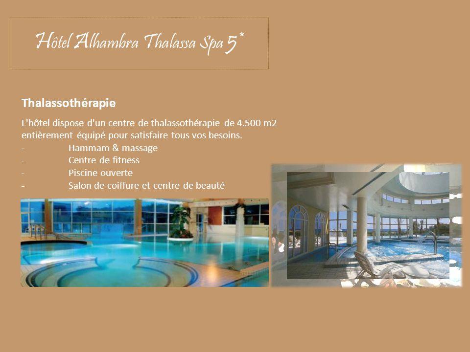 Hôtel Alhambra Thalassa Spa 5*