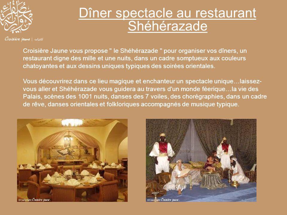 Dîner spectacle au restaurant Shéhérazade
