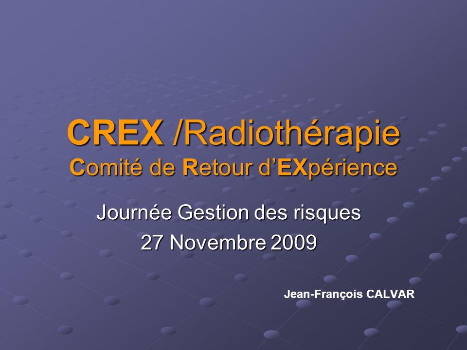 CREX /Radiothérapie Comité de Retour d'EXpérience