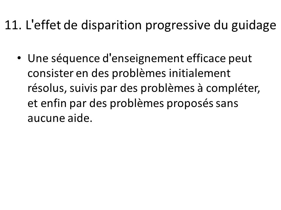 11. L effet de disparition progressive du guidage