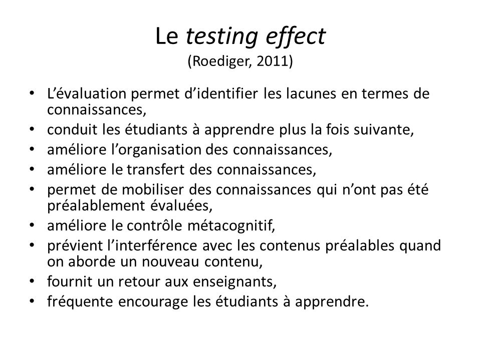 Le testing effect (Roediger, 2011)