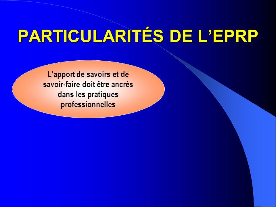 PARTICULARITÉS DE L'EPRP