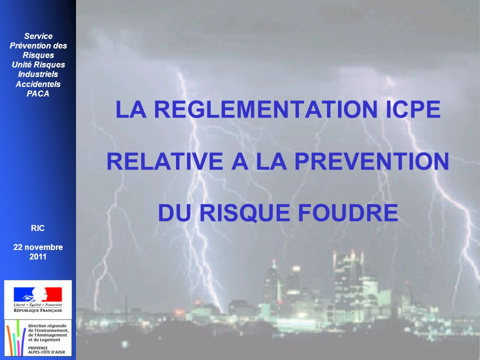 LA REGLEMENTATION ICPE RELATIVE A LA PREVENTION DU RISQUE FOUDRE