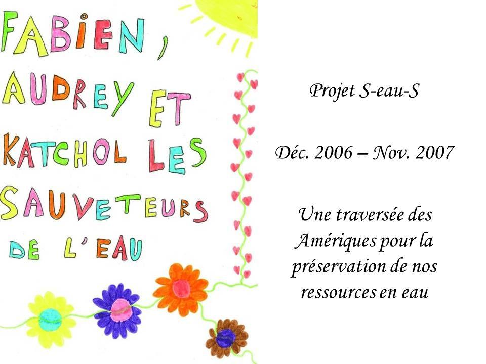 Projet S-eau-S Déc. 2006 – Nov. 2007.